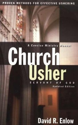 Church Usher: Servant Of God, Revised Edition   -     By: David R. Enlow