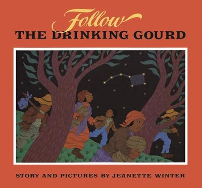 Follow the Drinking Gourd - eBook  -     By: Jeanette Winter