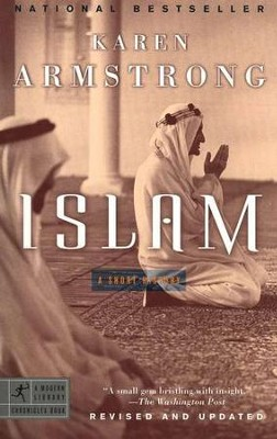 Islam   (A Short History)  -     By: Karen Armstrong