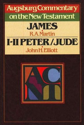 James, 1 & 2 Peter, and Jude: Augsburg Commentary on the New Testament  -     By: John H. Elliott, R.A. Martin