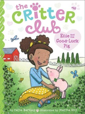 Ellie and the Good-Luck Pig - eBook  -     By: Callie Barkley     Illustrated By: Marsha Riti