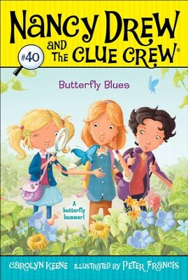 Butterfly Blues - eBook  -     By: Carolyn Keene     Illustrated By: Peter Francis