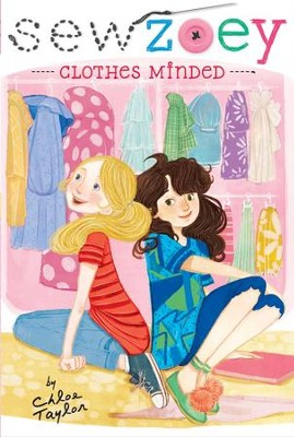 Clothes Minded - eBook  -     By: Chloe Taylor     Illustrated By: Nancy Zhang