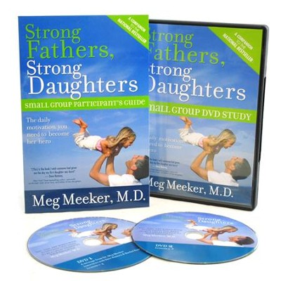 Strong Fathers, Strong Daughters Small Group DVD Study   -     By: Meg Meeker M.D.