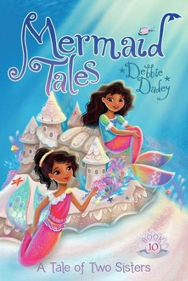 A Tail of Two Sisters - eBook  -     By: Debbie Dadey     Illustrated By: Tatevik Avakyan
