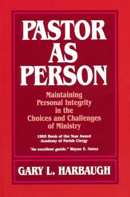 Pastor As Person   -     By: Gary Harbaugh