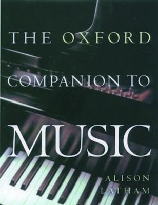 Oxford Companion to Music   -     Edited By: Allison Latham     By: Allison Latham, ed.
