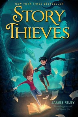 Story Thieves - eBook  -     By: James Riley