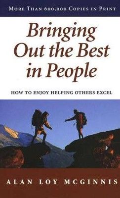 Bringing Out the Best in People-    -     By: Alan Loy McGinnis