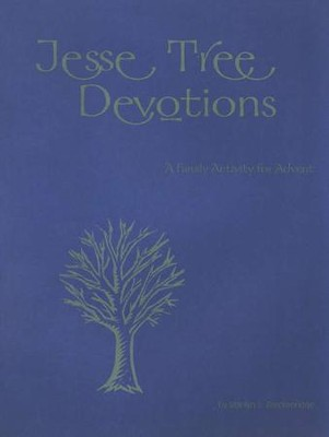 Jesse Tree Devotions: A Family Activity for Advent   -     By: M. Breckenridge