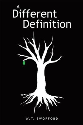 A Different Definition - eBook  -     By: W.T. Swofford