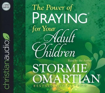The Power of Praying for Your Adult Children - unabridged audio book on CD  -     By: Stormie Omartian