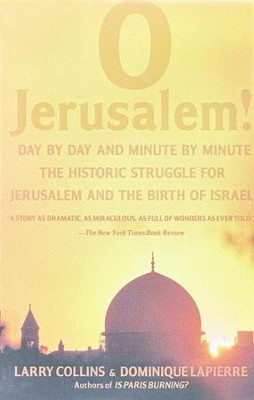 O Jerusalem!   -     By: Larry Collins, Dominique Lapierre