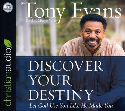 Discover Your Destiny: Let God Use You Like He Made You - unabridged audio book on CD  -     By: Dr. Tony Evans
