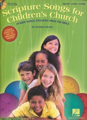 Scripture Songs for Children's Church (Melody/Lyrics/ Chords)  -     By: Pendleton Brown
