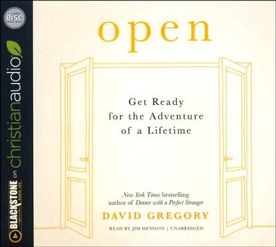 Open: Get Ready for the Adventure of a Lifetime - unabridged audio book on CD  -     By: David Gregory