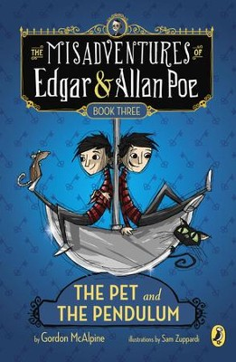 The Pet and the Pendulum - eBook  -     By: Gordon McAlpine     Illustrated By: Sam Zuppardi