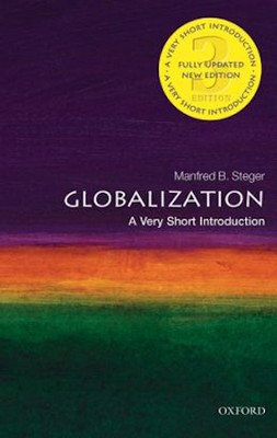 Globalization (Updated)  -     By: Manfred B. Steger