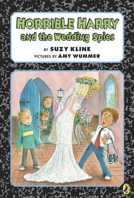 Horrible Harry and the Wedding Spies - eBook  -     By: Suzy Kline     Illustrated By: Amy Wummer