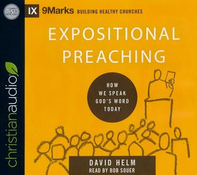 Expositional Preaching: How We Speak God's Word Today - unabridged audio book on CD  -     Narrated By: Bob Souer     By: David R. Helm