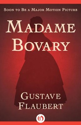 Madame Bovary - eBook  -     By: Gustave Flaubert