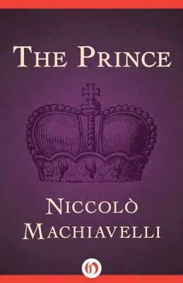 The Prince - eBook  -     By: Niccolo Machiavelli