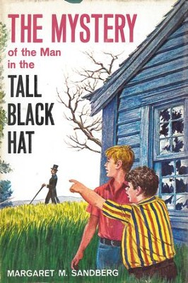 The Mystery of the Man in the Tall Black Hat - eBook  -     By: Margaret M. Sandberg