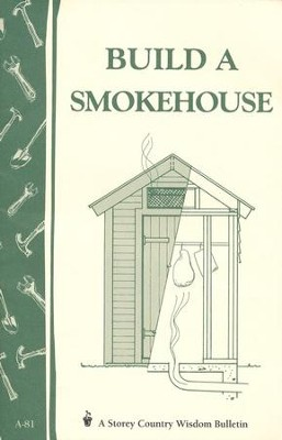 Build a Smokehouse (A-81)   -