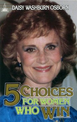 5 Choices for Women Who Win - eBook  -     By: Daisy Osborn