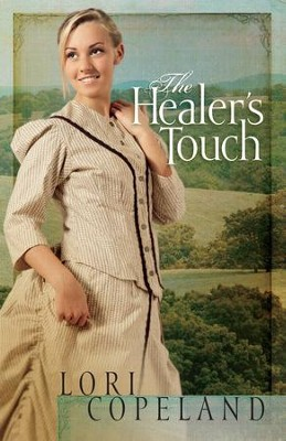 Healer's Touch, The - eBook  -     By: Lori Copeland