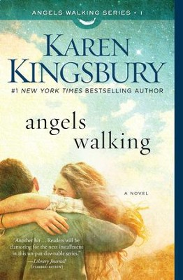 Angels Walking - eBook   -     By: Karen Kingsbury