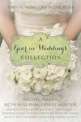 A Year of Weddings - eBook   -     By: Zondervan