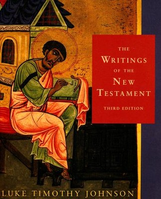 The Writings of the New Testament, Third Edition   -     By: Luke Timothy Johnson
