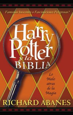 Harry Potter y la Biblia: La amenaza tras la magia - eBook  -     By: Richard Abanes