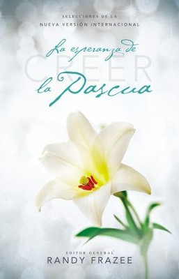 Creer - La esperanza de la pascua - eBook  -     By: Randy Frazee