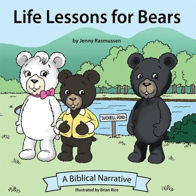 Life Lessons for Bears - eBook  -     By: Jenny Rasmussen