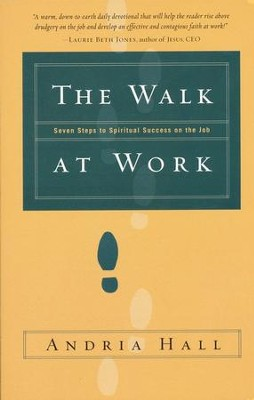 The Walk at Work   -     By: Andria Hall