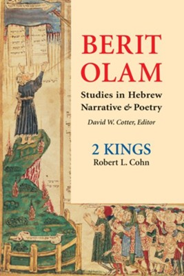 Berit Olam: 2 Kings  -     By: Robert L. Cohn