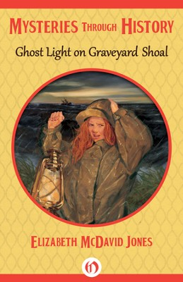 Ghost Light on Graveyard Shoal - eBook  -     By: Elizabeth McDavid Jones