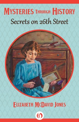 Secrets on 26th Street - eBook  -     By: Elizabeth McDavid Jones