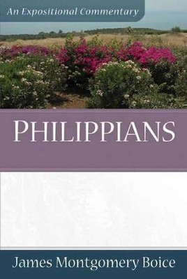 Philippians  -     By: James Montgomery Boice