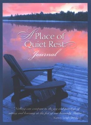 A Place of Quiet Rest Journal   -     By: Nancy Leigh DeMoss