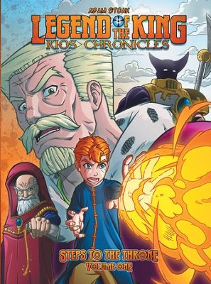 Legend of the King: Kios Chronicles - eBook  -     By: Adam Stoak