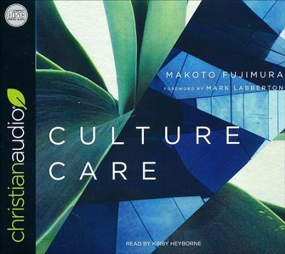 Culture Care: Reconnecting with Beauty for Our Common Life - unabridged audio book on CD  -     By: Makoto Fujimura