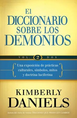 El Diccionario Sobre los Demonios, Vol. 2 - eLibro  (The Demon Dictionary, Vol. 2 - eBook)  -     By: Kimberly Daniels