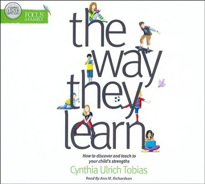 The Way They Learn - unabridged audio book on CD  -     By: Cynthia Ulrich Tobias
