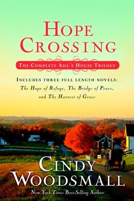 Hope Crossing: The Complete Ada's House Trilogy -eBook   -     By: Cindy Woodsmall