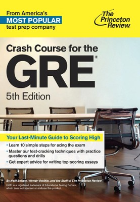 Crash Course for the GRE, 5th Edition - eBook  -     By: Princeton Review