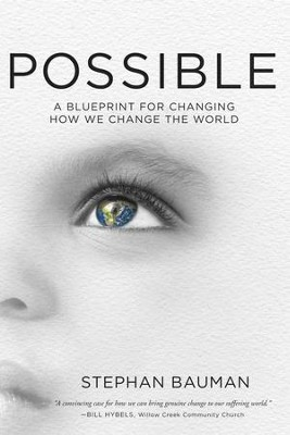 Possible: A Blueprint for Saving the World - eBook  -     By: Stephan Bauman