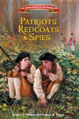 Patriots, Redcoats and Spies - eBook  -     By: Zondervan